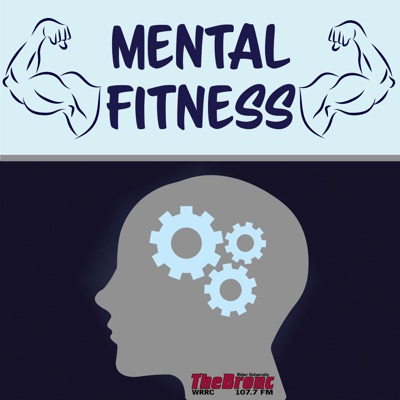 Mental Fitness(Official 107.7 The Bronc Podcast)
