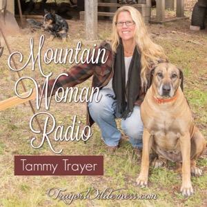 Mountain Woman Radio With Tammy Trayer
