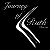 Journey of Ruth podcast