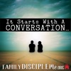 It Starts With a Conversation // Family Disciple Me artwork