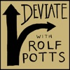 Deviate with Rolf Potts artwork