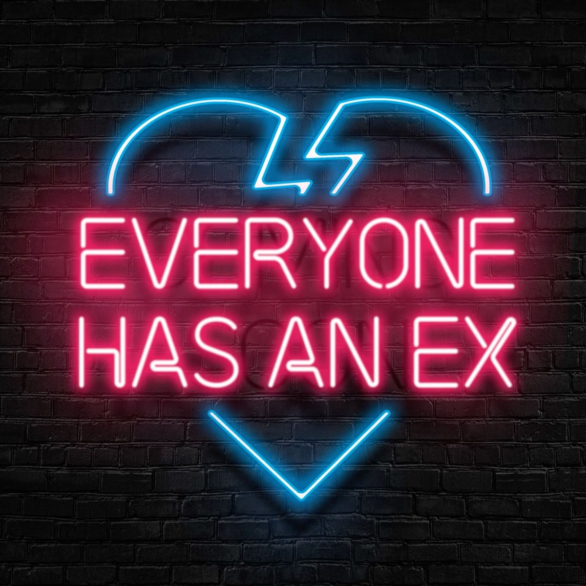 Everyone Has An Ex