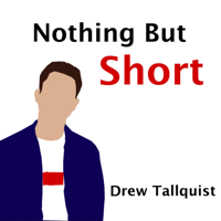 Nothing But Short podcast