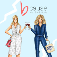 b CAUSE with Erin & Nicole podcast