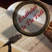 Established In The Faith podcast