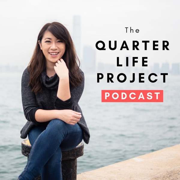 The Quarter Life Project Podcast