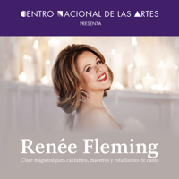 Renée Fleming. Clase magistral para cantantes, maestros y estudiantes de canto podcast