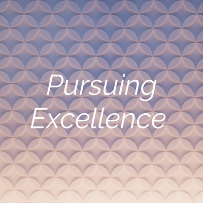 Pursuing Excellence:Briley Casanova