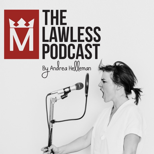 The Lawless Podcast