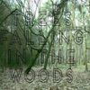 Trees Falling in The Woods artwork