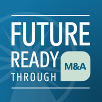 Future Ready through M&A podcast