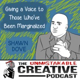 BLM: Shawn Dove | Giving a Voice to Those Who've Been Marginalized