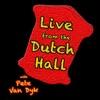 The Dutch Hall with Pete Van Dyk artwork