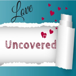 Love Uncovered: Stages of Love on Apple Podcasts