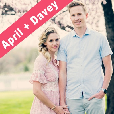April and Davey Podcast:April and Davey
