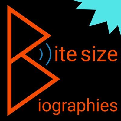 Bite Size Biographies:Bite Size Biographies