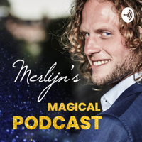 Merlijn's Magical Podcast podcast