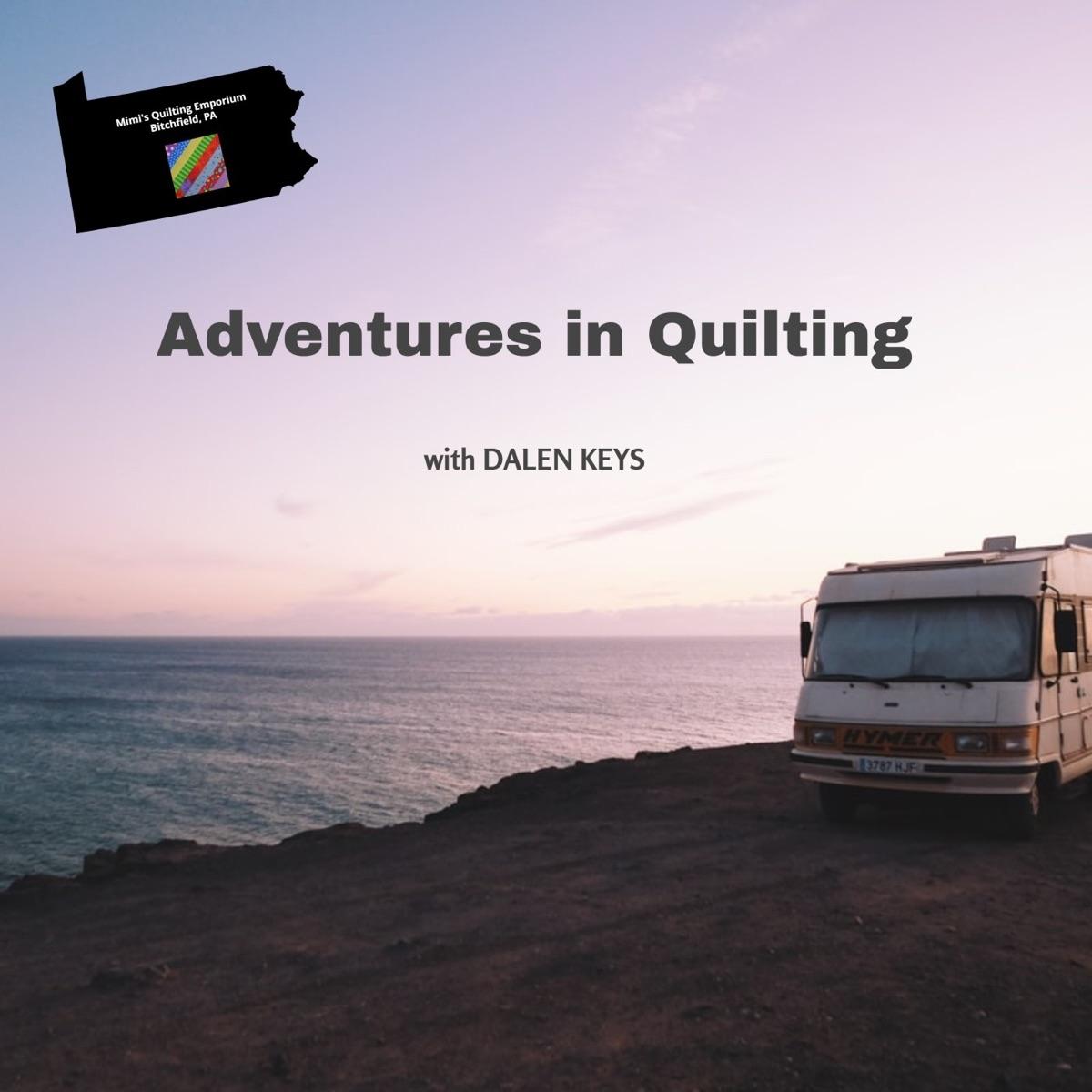 Adventures in Quilting