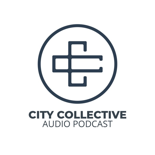 City Collective - Podcast