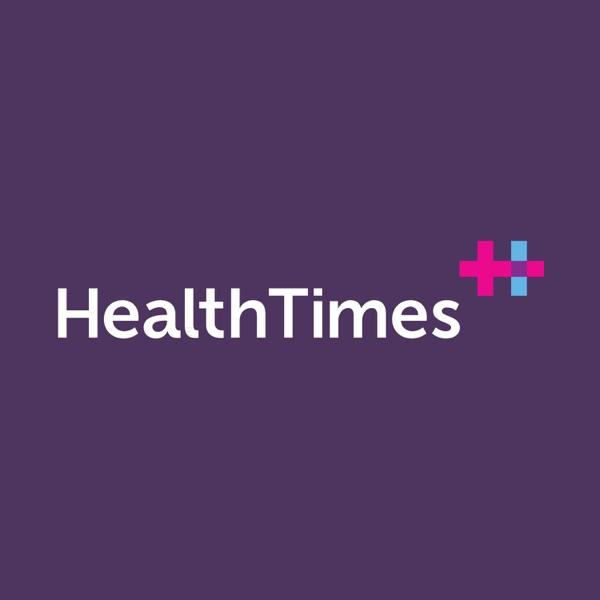 HealthTimes Podcast