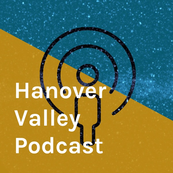 Hanover Valley Podcast