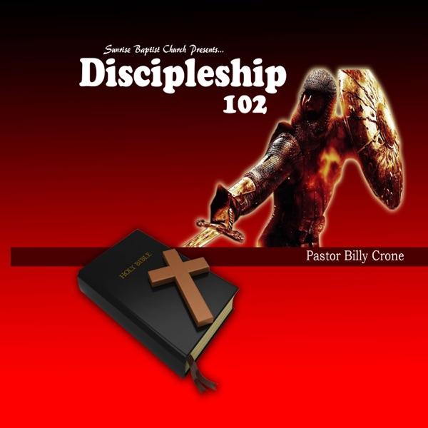 Discipleship 102 - Audio