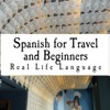 Spanish for Travel and Beginners – Real Life Language