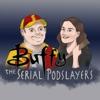 Buffy the Serial Podslayer artwork