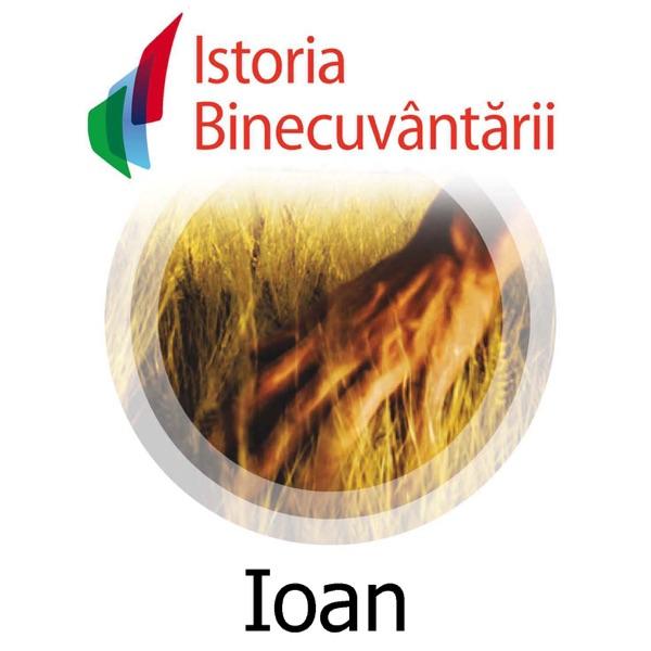 Fundatia Istoria Binecuvantarii - Ioan