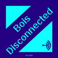 Bois Disconnected podcast