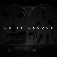 DAILY DECODE podcast