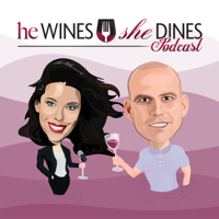 He Wines She Dines Podcast podcast