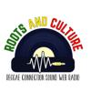 Roots And Culture Reggae Radio - Roots And Culture Reggae Radio