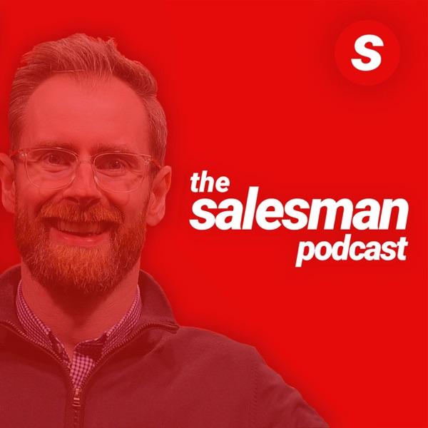 Salesman.org - Salesman Podcast, This Week In Sales, Sales School And More...