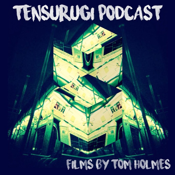 Tensurugi Podcast