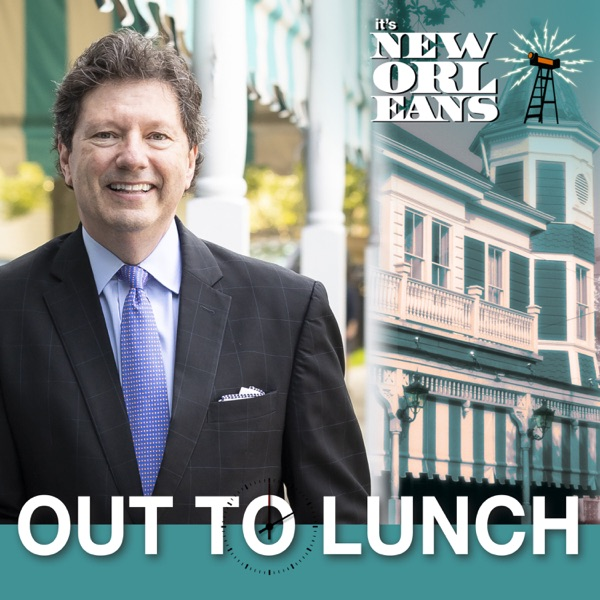It's New Orleans: Out to Lunch