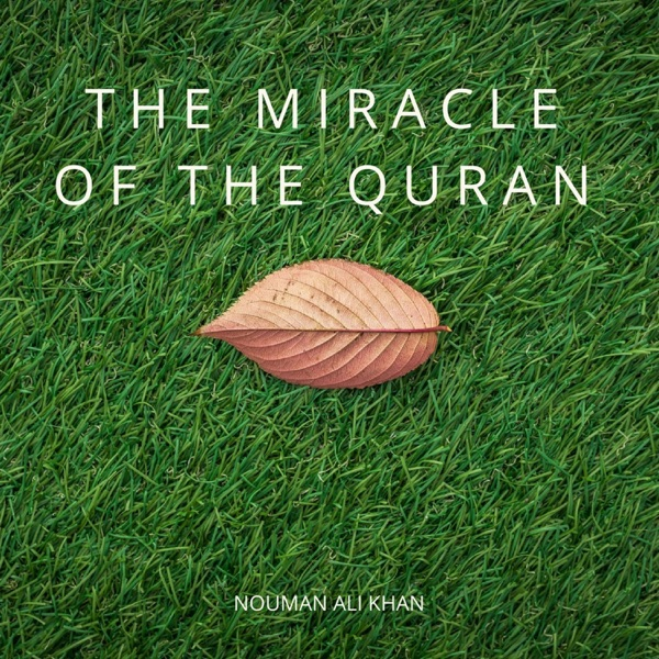 The Miracle of The Quran