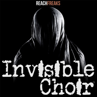 Invisible Choir:Reach Freaks