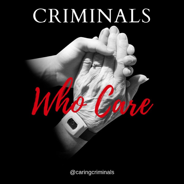 Criminals Who Care