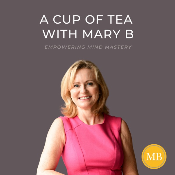 A Cup of Tea with Mary B