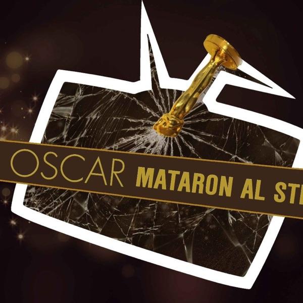 Los Oscar Mataron al Stream