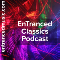 EnTranced Classics Podcast podcast