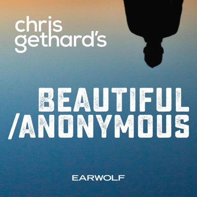 Beautiful Stories From Anonymous People:Earwolf & Chris Gethard