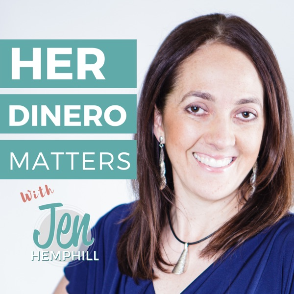 Her Dinero Matters podcast show image