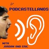 Podcastellanos Episode 88: February 18, 2019