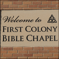 First Colony Bible Chapel podcast