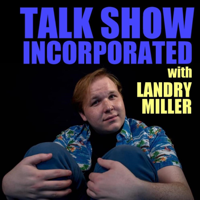 Talk Show Incorporated podcast