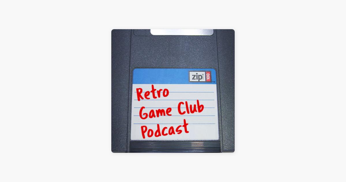 Retro Game Club sur Apple Podcasts