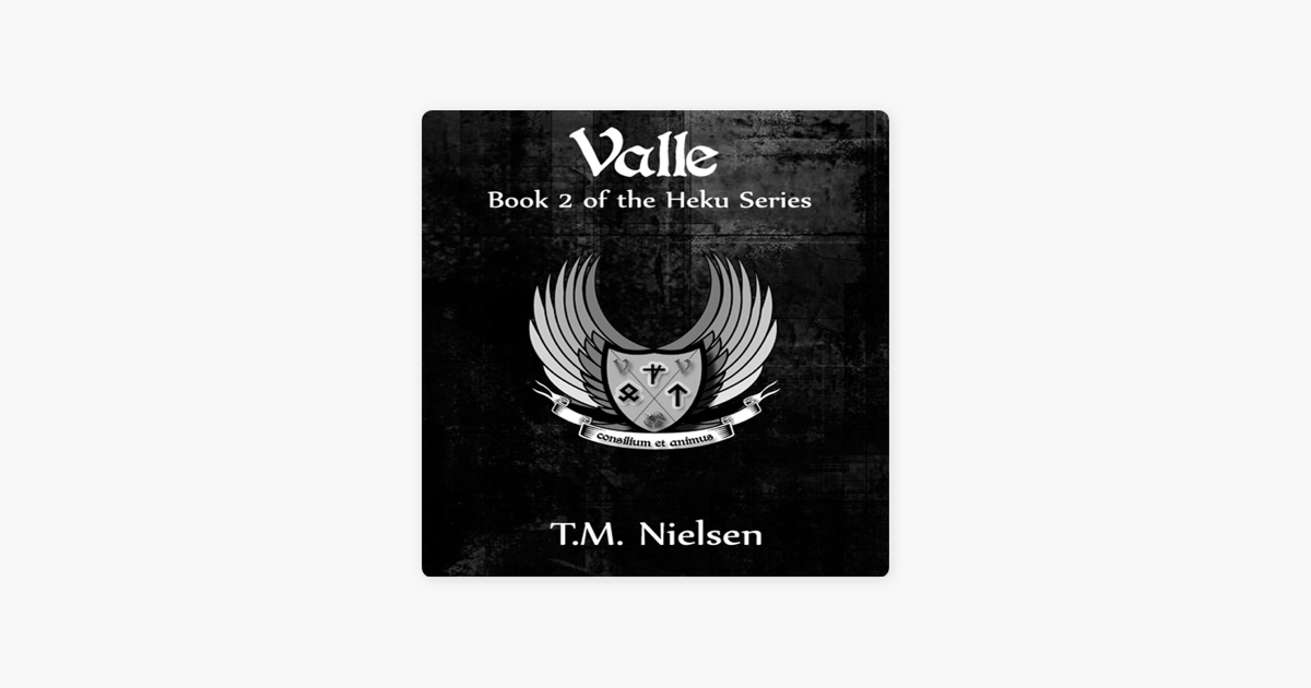 Valle (The Heku Series Book 2)