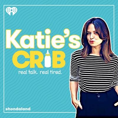 Katie's Crib:iHeartRadio & Shondaland